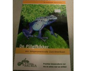 De Pijlgifkikker een temperamentvolle Zuid-Amerikaan (stichting Sauria)